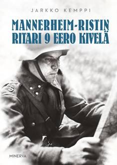 Mannerheim-ristin ritari 9 Eero Kivelä