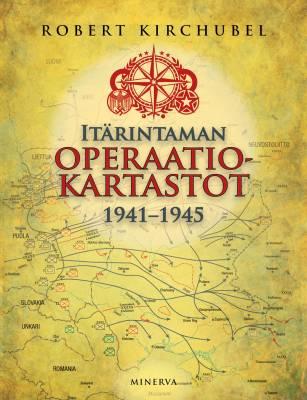Itärintaman operaatiokartasto 1941-1945